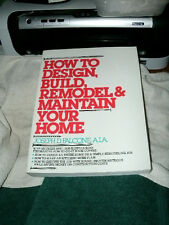HOW TO DESIGN, BUILD, REMODEL & MAINTAIN YOUR HOME by JOSEPH D. FALCONE, 1980 PB