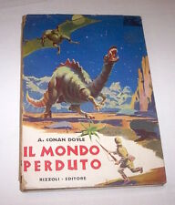 Libri x Ragazzi - A. Conan Doyle Il Mondo Perduto - 1^ ed. 1951 Rizzoli