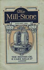 THE MILL-STONE JANUARY 1939 VOL 21 NO 79 published 1939 British Oil & Cake Mills