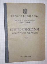 Libretto COmune di Bologna Iscrizione elenco Poveri 1949 AR592