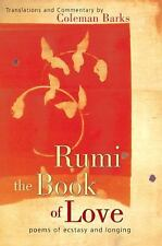 Rumi: The Book of Love: Poems of Ecstasy and Longing Barks, Coleman