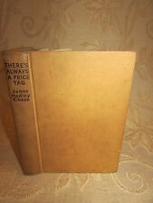 Vintage Collectable Book Of There's Always A Price Tag, By J. H. Chase - 1960's
