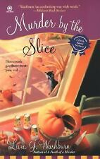Fresh-Baked Mystery: Murder by the Slice 2 by Livia J. Washburn (2007,...