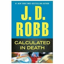 Calculated in Death by J. D. Robb (2013, Hardcover, Large Type)