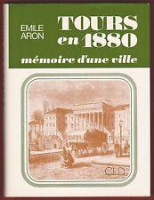EO, Tours en 1880, mémoire d'une ville, Emile Aron, Rabelais, Wilson, Hussards..