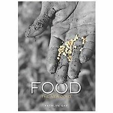 Single Titles: Food : The New Gold by Kathlyn Gay (2012, Hardcover)