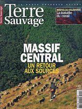 REVUE--TERRE SAUVAGE N° 195--MASSIF CENTRAL RETOUR SOURCES/NOUVELLE CALEDONIE