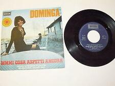 """DOMINGA """"DIMMI COSA ASPETTI ANCORA"""" disco 45 giri DECCA Italy 1970"""