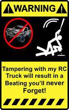 "4"" Warning Tampering with my Rc Truck Decal Sticker Stadium 5t short baja course"