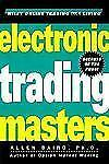 Electronic Trading Masters: Secrets from the Pros! (Wiley Online Trading for a L