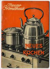 Neues Kochen Backen mit Prometheus Gasherd Werbung Reklame 1936