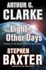 The Light of Other Days by Arthur C. Clarke and Stephen Baxter (2009, Paperback)