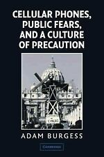 Cellular Phones, Public Fears, and a Culture of Precaution-ExLibrary