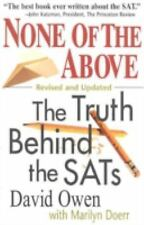 None of the Above, Revised : The Truth Behind the SATs (Culture and Education Se