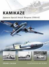 Kamikaze: Japanese Special Attack Weapons 1944-45 (New Vanguard) by Zaloga, Ste