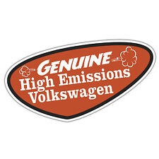 GENUINE HIGH EMISSION Volkswagen Sticker by oilcan VW  rat t4 t5 golf