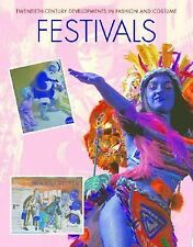 Festivals (20th Century Devlopment in Fashion and Costume Series) Galford, Elle