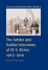 Voices of the American West: Voices of the American West Vol. 2 : The Settler...