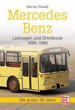 Mercedes-Benz Lastwagen und Omnibusse 1896-1986 Werner Oswald