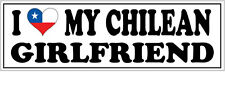 I LOVE MY CHILEAN GIRLFRIEND VINYL STICKER - Chile / South America - 26cm x 7cm
