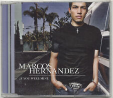 MAXI CD 2T MARCOS HERNANDEZ IF YOU WERE MINE NEUF SCELLE