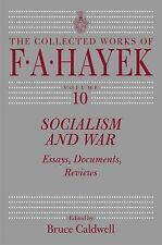 Socialism and War: Essays, Documents, Reviews (The Collected Works of F. A. Hay