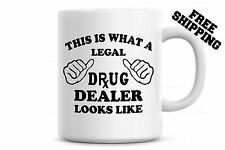 Gift For Pharmacist This is what a Legal Drug Dealer Looks like Coffee Mug