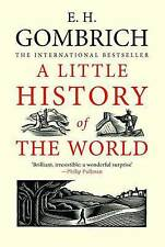 A Little History of the World-E.H. Gombrich, Clifford H