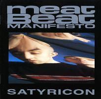 Meat Beat Manifesto - Satyricon    ........NEU