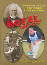 A Royal Anniversary: 125th Birthday of the Royal NSW Bowling Association by...