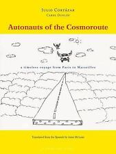 Autonauts of the Cosmoroute: A Timeless Voyage from Paris to Marseille