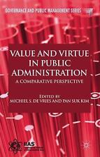 Value and Virtue in Public Administration: A Comparative Perspective (Governance