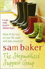The Stepmothers' Support Group, Baker, Sam, New Book