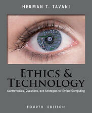 Used Book:  Ethics and Technology: Controversies, Questions, and Strategies for