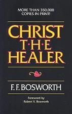 Christ the Healer by F. F. Bosworth, Good Book
