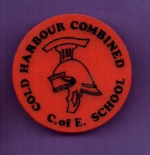 Cold Harbour Combined C.of.E School  - Plastic badge 1980's