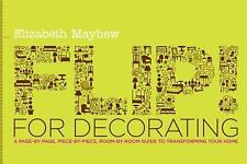 Flip! for Decorating: A Page-by-Page, Piece-by-Piece, Room-by-Room Guide to Tran