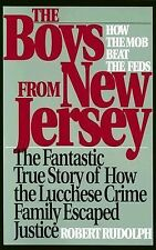The Boys from New Jersey: How the Mob Beat the Feds, Rudolph, Robert, Good Book