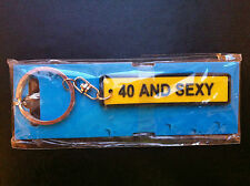 KEYCHAINS -  40 AND SEXY !