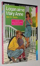 Logan aime Mary Anne - Ann M. Martin Le Club des Baby-sitters -Folio Junior 819