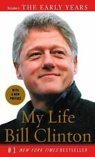 My Life Bill Clinton Vol 1 The Early Years Picture POLITICAL Book Paperback 2005