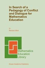 In Search of a Pedagogy of Conflict and Dialogue for Mathematics Education 32...