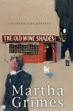 The Old Wine Shades: A Richard Jury Mystery by Marth...