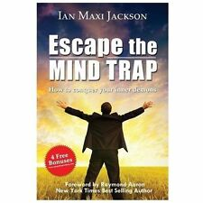 Escape the Mind Trap: How to Conquer Your Inner Demons