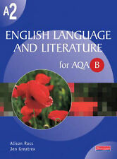 A2 English Language and Literature for AQA/B (AS & A2 English Language and Liter