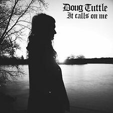 DOUG TUTTLE - IT CALLS ON ME  CD NEU
