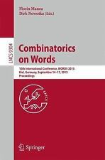 Lecture Notes in Computer Science: Combinatorics on Words : 10th...