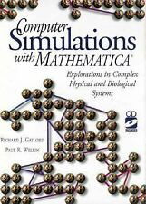 Computer Simulations With Mathematica: Explorations in Complex Physical and Biol