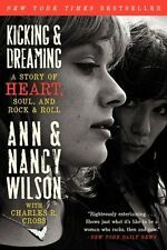 Kicking & Dreaming: A Story of Heart, Soul, and Rock and Roll (Pa. 9780062101686