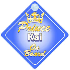 Crown Prince Kai On Board Personalised Baby Boy Car Sign